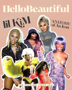 'Hello Beautiful' Highlights Lil Kim's Legendary Impact In 'Anatomy Of An Icon' Issue