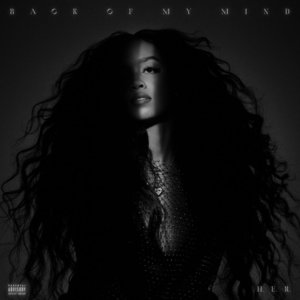 H.E.R. Releases Debut Album, 'Back Of My Mind'